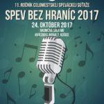 Na základe zaslaných prihlášok Vás pozývame na 11. ročník celomestskej speváckej súťaže SPEV BEZ HRANÍC 2017, ktorý sa uskutoční 24. októbra (utorok) v Radničnej sále Miestneho úradu MČ Košice-Staré Mesto, Hviezdoslavova 7 (hlavný vchod).  Časový harmonogram a ďalšie dôležité info nájdete tu: časový harmonogram- spev bez hranic