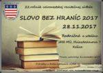 MČ Košice-Staré Mesto vyhlasuje 22. ročník celomestskej recitačnej súťaže SLOVO BEZ HRANÍC 2017. Mesiac november už každoročne patrí všetkým recitátorom. Súťaž sa uskutoční 28.novembra 2017(utorok) počas celého dňa v Radničnej i sobášnej sále MÚ, Hviezdoslavova 7. Prihlásiť sa môže každý, kto spĺňa súťažné kritéria. Prihlášku nájdete tu:prihláška slovo Budeme radi, ak sa do súťaže zapojíte […]