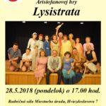 Divadelný súbor Milénium pozýva na derniéru hry LYSISTRATA dňa 28.5.2018 o 17.00 hod. Vstup: Voľný! Ste srdečne vítaní 🙂