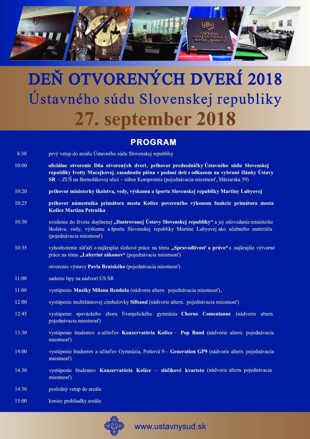 """Zaujíma vás, čo sa ukrýva za dverami Ústavného súdu Slovenskej republiky? Práve pre vás je potom určené podujatie """"Deň otvorených dverí Ústavného súdu Slovenskej republiky"""", ktoré sa uskutoční vo štvrtok 27. septembra od 10.00 hod.Cieľom akcie je vytvoriť každoročnú tradíciu sprístupnenia priestorov Ústavného súdu avytvoriť tým príležitosť na oboznámenie sa sjeho postavením a právomocami spôsobom […]"""