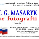 Sté výročie Československej republiky je príležitosťou pripomenúť si osobnosti, ktoré stáli pri jej zrode. Jednou z nich je Tomáš Garrigue Masaryk, jej spoluzakladateľ a prvý prezident. Vernisáž výstavyTOMÁŠ GARRIGUE MASARYKvo fotografii sa koná v utorok 23. októbra o 17.00 hod. v Múzeu Vojtecha Löfflera. Putovná výstava T. G. Marasyka vo fotografii v spolupráci s Českým […]