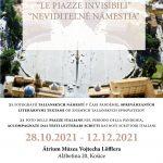INTERESANTNÁ VÝSTAVA V MÚZEU VOJTECHA LȌFFLERA Vernisáž sa uskutoční 28. októbra 2021 Uvidíte 21 skvelých fotografií talianskych námestí v čase pandémie, sprevádzaných literárnymi textami od známych talianskych spisovateľov. [Ne]viditeľné námestia vznikli z iniciatívy talianskeho Ministerstva zahraničných vecí a medzinárodnej spolupráce na jar 2020.